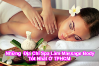 cac-dia-chi-spa-co-thuong-hieu-lam-massage-body-tot-nhat-o-tphcm